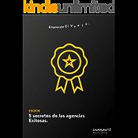 5 Secretos de las Agencias Exitosas