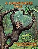 A Chimpanzee Tale, Karen Young, 1438924488