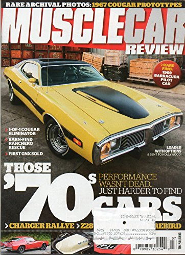 THOSE 70's CARS: PERFORMANCE WASN'T DEAD..JUST HARDER TO FIND Rare 1974 Charger Got Its Start in Hollywood MUSCLE CAR REVIEW 2018 Magazine BARN-FIND RANCHERO RESCUE First GNX Sold