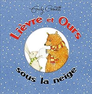 """Afficher """"Lièvre et Ours sous la neige"""""""
