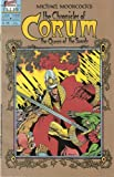 Michael Moorcock's The Chronicles of Corum #7 (The Queen of Swords) January 1988