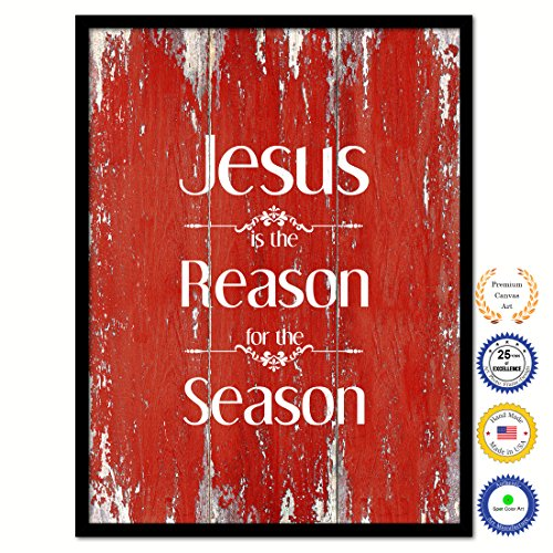 Jesus Is The Reason For The Season Bible Verse Scripture Quote Canvas Print Picture Frame Home Decor Wall Art Gift Ideas 28