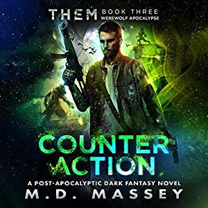 THEM Counteraction: A Scratch Sullivan Paranormal Post-Apocalyptic Action Novel Audiobook