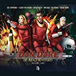 Dan Dare: The Audio Adventures - Volume 1: Voyage to Venus, The Red Moon Mystery & Marooned on Mercury | Richard Kurti,Bev Doyle,James Swallow,Marc Platt,Imran Ahmad