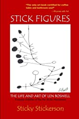 Stick Figures: The Life and Art of Len Boswell Paperback