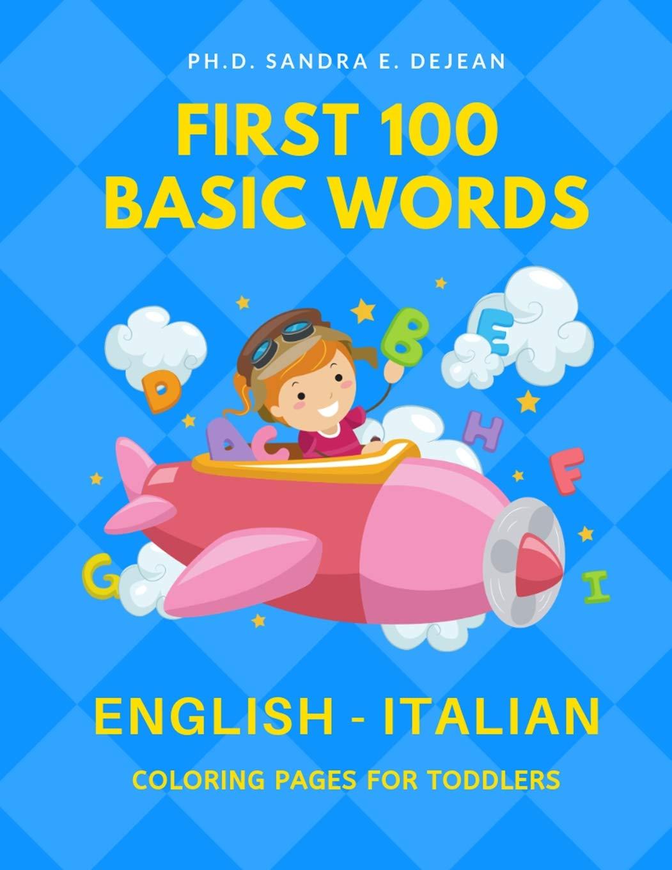 Amazon.com: First 100 Basic Words English - Italian Coloring ...
