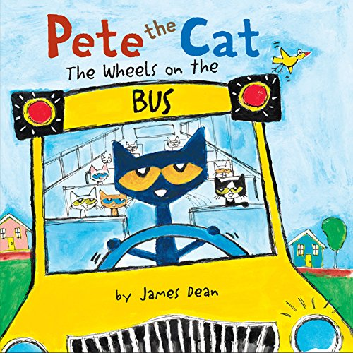 Pete the Cat: The Wheels on the Bus Board (Wheels School Bus)