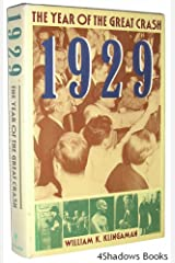 1929: The Year of the Great Crash Hardcover