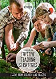 Effective Teaching Strategies: Lessons from Research and Practice
