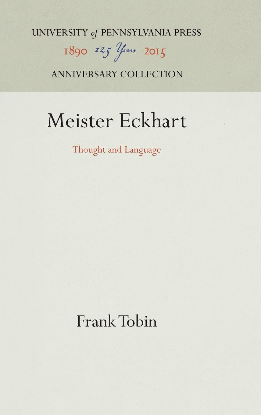 Meister Eckhart: Thought and Language (Middle Ages) by Brand: Univ of Pennsylvania Pr