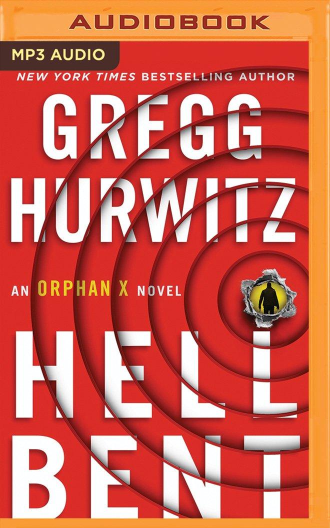 Amazon Hellbent An Orphan X Novel Evan Smoak 9781522649632