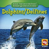 Dolphins (Delfines), Valerie J. Weber, 083689345X