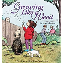 Growing Like a Weed: A For Better or For Worse Collection