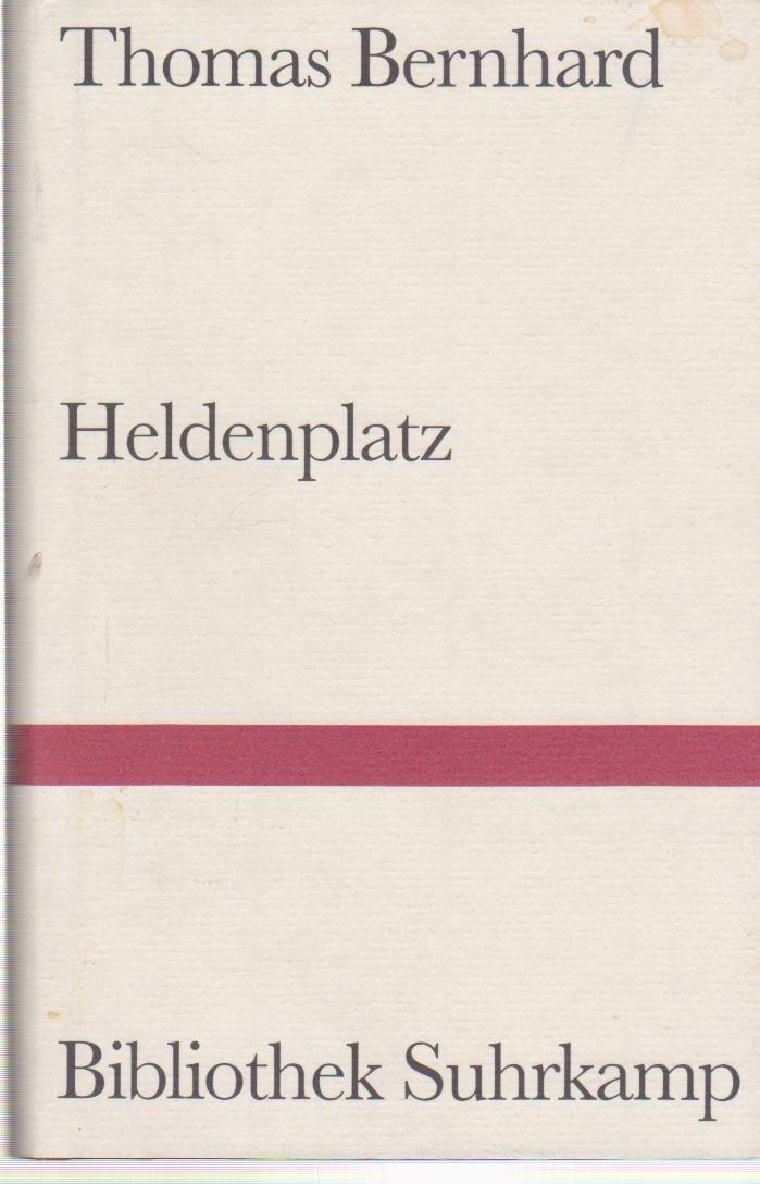 Heldenplatz. Bibliothek Suhrkamp Band 997. 41.-49. Tsd. Nicht gebunden – 1988 Thomas Bernhard Frankfurt / M.Suhrkamp Verlag 3518068067