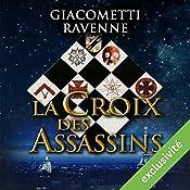 La croix des assassins (Antoine Marcas 4) | Eric Giacometti, Jacques Ravenne