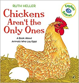 amazon chickens aren t the only ones a book about animals that