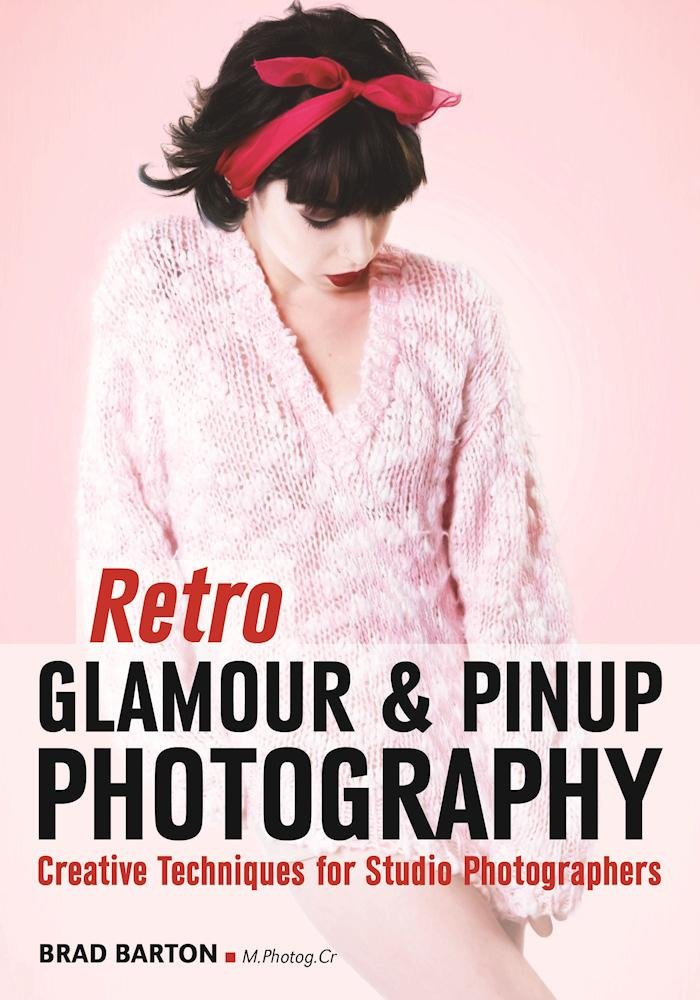 Download Retro Glamour & Pinup Photography: Creative Techniques for Studio Photographers pdf