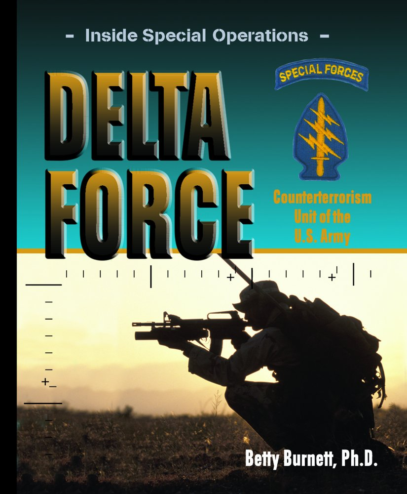Download Delta Force: Counterterrorism Unit of the U.s. Army (Inside Special Operations) pdf epub
