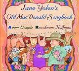 Jane Yolen's Old MacDonald Songbook, Jane Yolen, 1563972816
