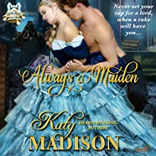 Always a Maiden: The Belles of Beak Street Audiobook by Katy Madison Narrated by Tyler Ryan