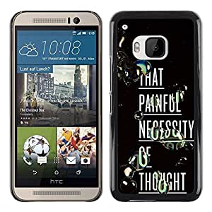 Shell-Star Arte & diseño plástico duro Fundas Cover Cubre Hard Case Cover para HTC One M9 ( Painful Thought Deep Inspiring Text )