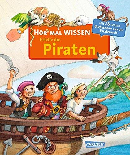 Hör mal: Wissen: Erlebe die Piraten