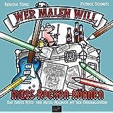 Wer malen will, muss rocken können!: Das zweite Rock- und Metal-Malbuch mit den Original-Covern