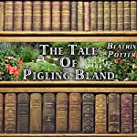 The Tale of Pigling Bland | Beatrix Potter