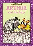 Arthur and the Baby: A Classic Arthur Adventure
