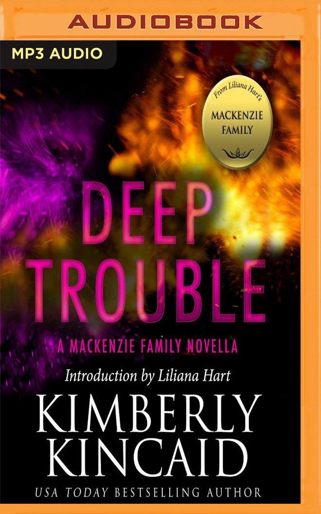 Read Online Deep Trouble (MacKenzie Family World) pdf epub