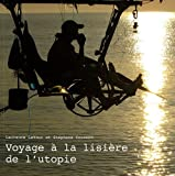 Voyage à la lisière de l'utopie (1DVD)