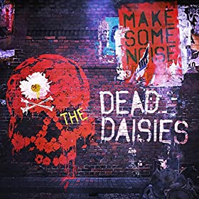 Buy Make Some Noise by Dead Daisies