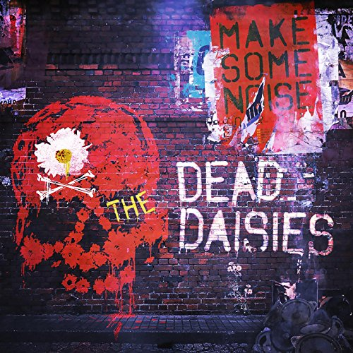 The Dead Daisies - Make Some Noise - CD - FLAC - 2016 - NBFLAC Download