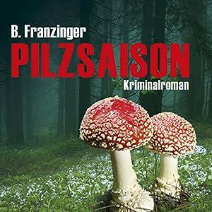 Pilzsaison (Tannenbergs Fälle) Audiobook