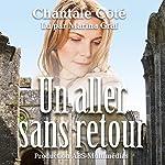 Un aller sans retour   Chantale Côté