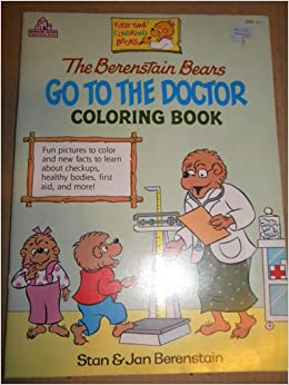The Berenstain Bears Go To Doctor Coloring Book Stan Jan Marion Needham Krupp 9780679804826 Amazon Books