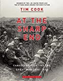 At the Sharp End Volume One: Canadians Fighting The Great War 1914-1918