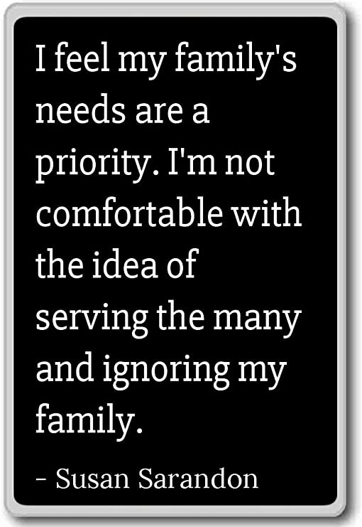 com i feel my family s needs are a priority i m