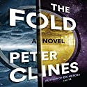 The Fold Audiobook by Peter Clines Narrated by Ray Porter