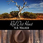 Red Dirt Heart: Red Dirt, Book 1 | N.R. Walker