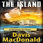 The Island: A Mystery Novel Set in Avalon, on the Island of Catalina | Davis MacDonald