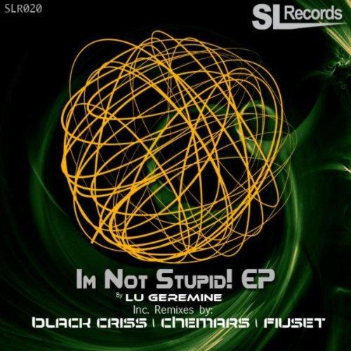 Im Not Stupid! EP