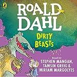 Dirty Beasts | Roald Dahl,Quentin Blake - illustrator