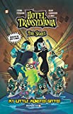 Hotel Transylvania Graphic Novel Vol. 2: My Little Monster-Sitter (Hotel Translyvania)