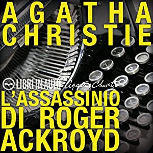 L'Assassinio di Roger Ackroyd Audiobook