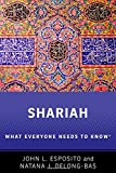 img - for Shariah: What Everyone Needs to Know  book / textbook / text book
