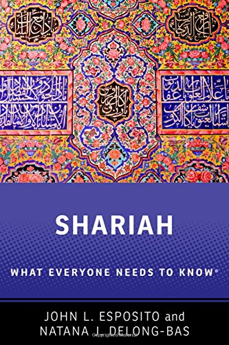 Shariah: What Everyone Needs to Know®