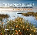The Adirondacks, Mark Bowie, 1595310274