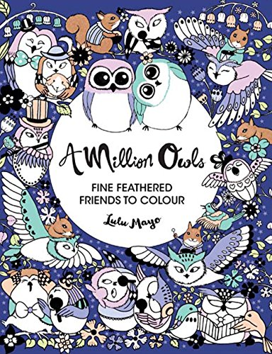 A Million Owls: Fine Feathered Friends to Color [Lulu Mayo] (Tapa Blanda)