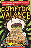 The Most Powerful Boy in the Universe (Compton Valance)